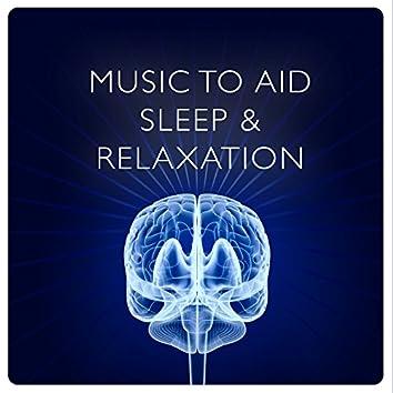 Music to Aid Sleep & Relaxation