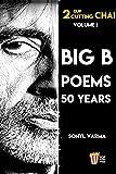 Big B Poems: 50 Years (PopKorn Press Book 5) (English...