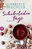 Schokoladentage: Roman (insel taschenbuch) - Gabriele Diechler