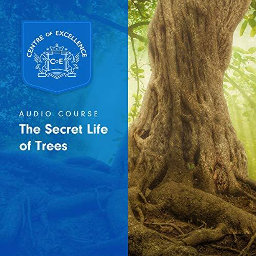 The Secret Life of Trees audiobook cover art