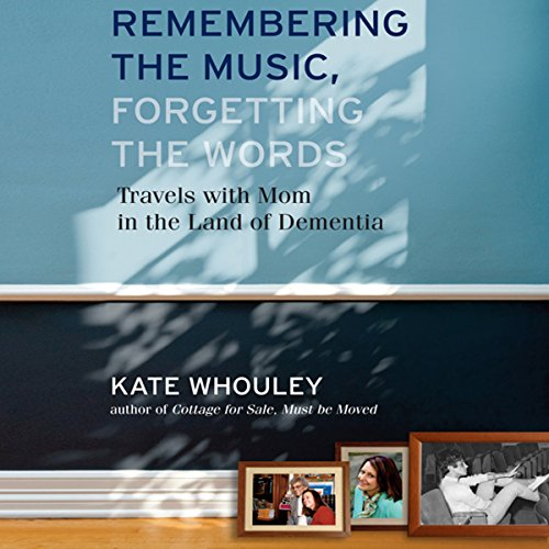 Remembering the Music, Forgetting the Words audiobook cover art