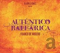 Franco De Mulero - Autentico Balearica
