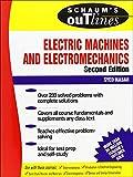 Schaum's Outline of Electric Machines & Electromechanics (SCHAUMS' ENGINEERING)