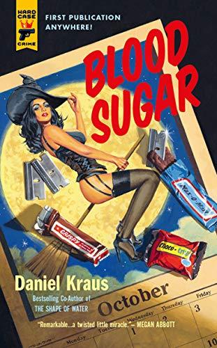Blood Sugar (Hard Case Crime Book 141) (English Edition)