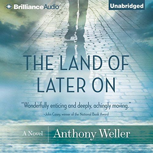 The Land of Later On audiobook cover art