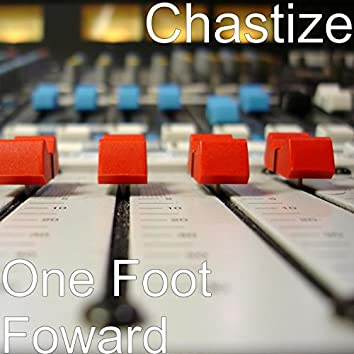 One Foot Foward