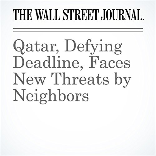 Qatar, Defying Deadline, Faces New Threats by Neighbors copertina