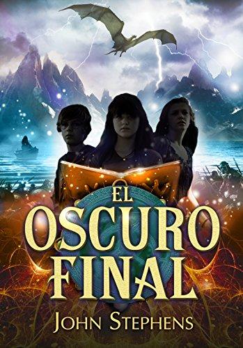 El oscuro final (Los Libros de los Orígenes 3) (Spanish Edition)