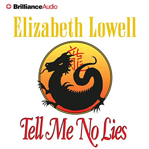 Tell Me No Lies Audiobook By Elizabeth Lowell cover art