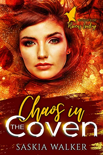 Chaos in the Coven (Witches of Raven's Landing Book 3) by [Saskia Walker]