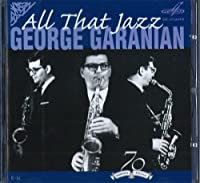 George Garanian. All That Jazz