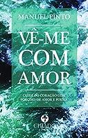 Vême com amor (Portuguese Edition)