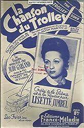 La Chanson Du Trolley ( The Rolling Song) - Le succès de Judy Garland dans le film Meet mein St Louis - Créée à la scène et à la radio par Lisette Jambel