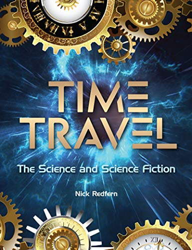 Time Travel: The Science and Science Fiction