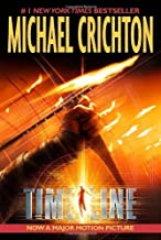Timeline 1st (first) Edition by Crichton, Michael published by Ballantine Books (2003)
