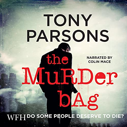 The Murder Bag Audiobook By Tony Parsons cover art