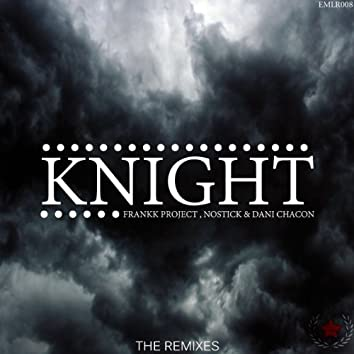 Knight (feat. Nostick) -Ep The Remixes