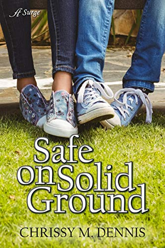Safe on Solid Ground by [Chrissy M. Dennis]