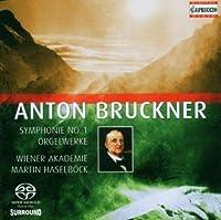Bruckner: Symphony No. 1 in C minor, Orgelwerke by A. BRUCKNER (2008-12-15)