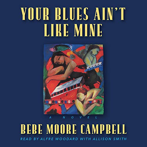 Your Blues Ain't Like Mine audiobook cover art