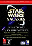Star Wars Galaxies - An Empire Divided Quick Reference Guide: Prima's Official Strategy Guide - Prima Games - 16/12/2003