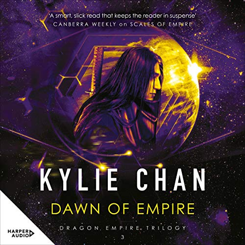 Dawn of Empire Audiobook By Kylie Chan cover art