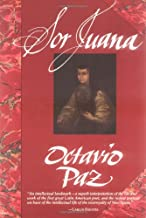 Sor Juana: Or, the Traps of Faith