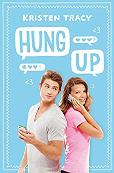 Hung Up by [Kristen Tracy]