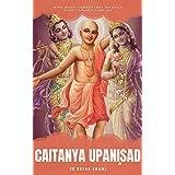 Chaitanya Upaniṣad (English Edition)