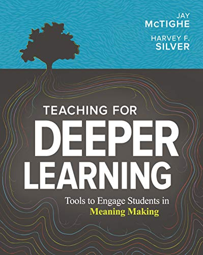 Compare Textbook Prices for Teaching for Deeper Learning: Tools to Engage Students in Meaning Making  ISBN 9781416628620 by McTighe, Jay,Silver, Harvey F.