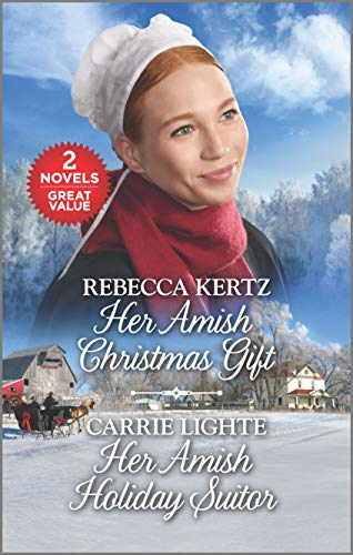 Her Amish Christmas Gift and Her Amish Holiday Suitor: A 2-in-1 Collection