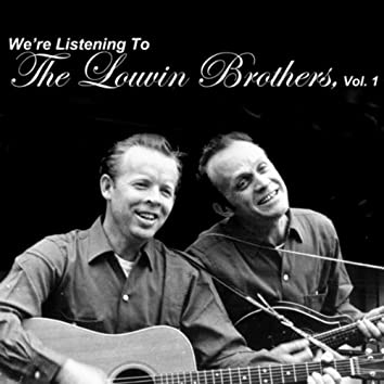 We're Listening To The Louvin Brothers, Vol. 1