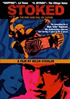 Stoked: Rise & Fall of Gator [DVD]
