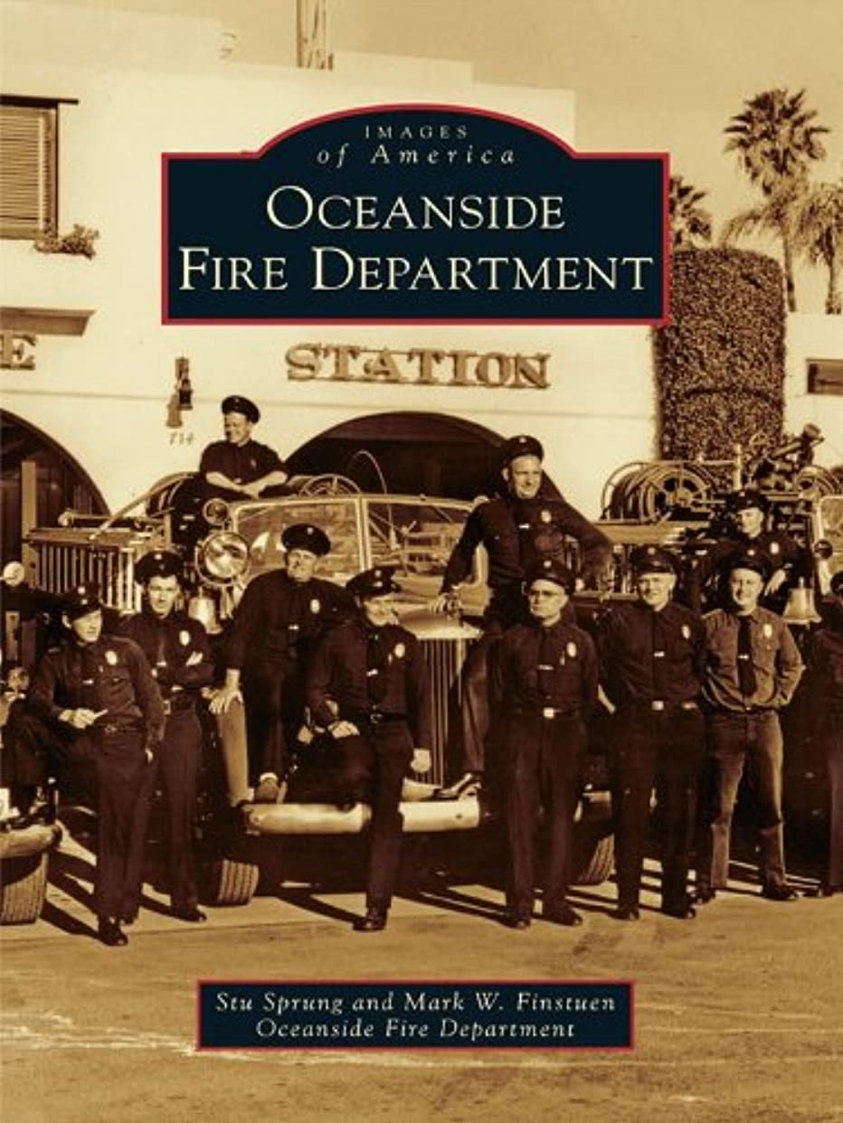 剥離フェード別れるOceanside Fire Department (Images of America) (English Edition)