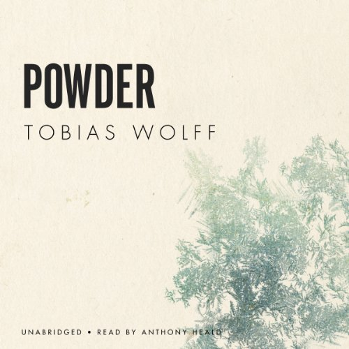 Powder                   By:                                                                                                                                 Tobias Wolff                               Narrated by:                                                                                                                                 Anthony Heald                      Length: 9 mins     Not rated yet     Overall 0.0