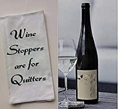 Best wine stoppers are for quitters sign Reviews