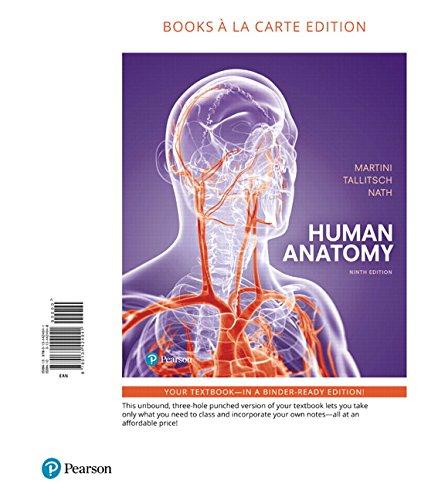 Human Anatomy, Books a la Carte Edition (9th Edition)