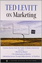 Ted Levitt on Marketing by Ted Levitt (2006-07-01)