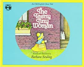 The Teeny Tiny Woman: An Old English Ghost Tale