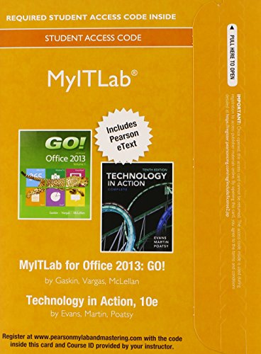 MyITLab with Pearson eText -- Access Card -- for GO! with Technology In Action, Complete