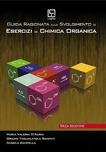 Guida ragionata allo svolgimento di esercizi di chimica organica