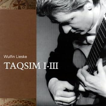 Wulfin Lieske: Taqsim I - III