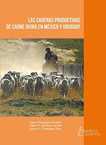 LAS CADENAS PRODUCTIVAS DE CARNE OVINA EN MÉXICO Y URUGUAY
