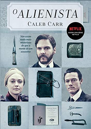 O Alienista: Agora uma série Netflix