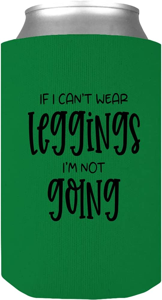 If I Can't Wear Leggings Phoenix Mall I'm Not Cool Funny Wrap Max 45% OFF - Yog Going Can
