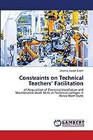 Constraints on Technical Teachers' Facilitation
