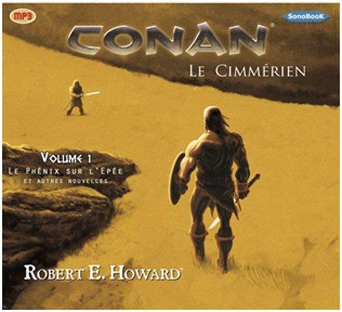 Conan le Cimmérien vol 1 (livre audio)