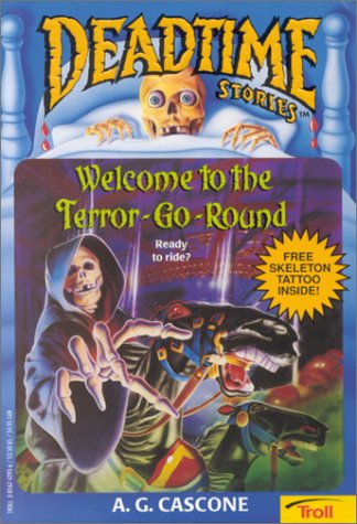 Welcome to the Terror-Go-Round (Deadtime Stories)