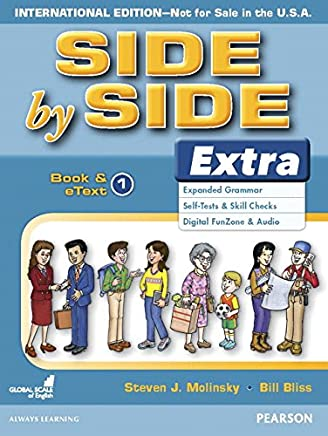 Side by Side Level 1 Extra Edition : Student Book and eText (Side by Side Extra Edition)