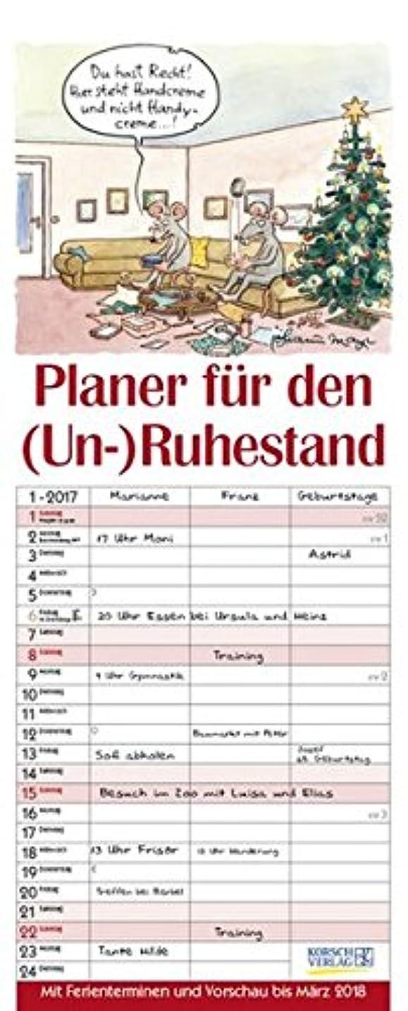 フロー究極の石鹸Planer fuer den (Un-)Ruhestand 2017: 3 Spalten. Mit Ferienterminen und Vorschau bis Maerz 2018